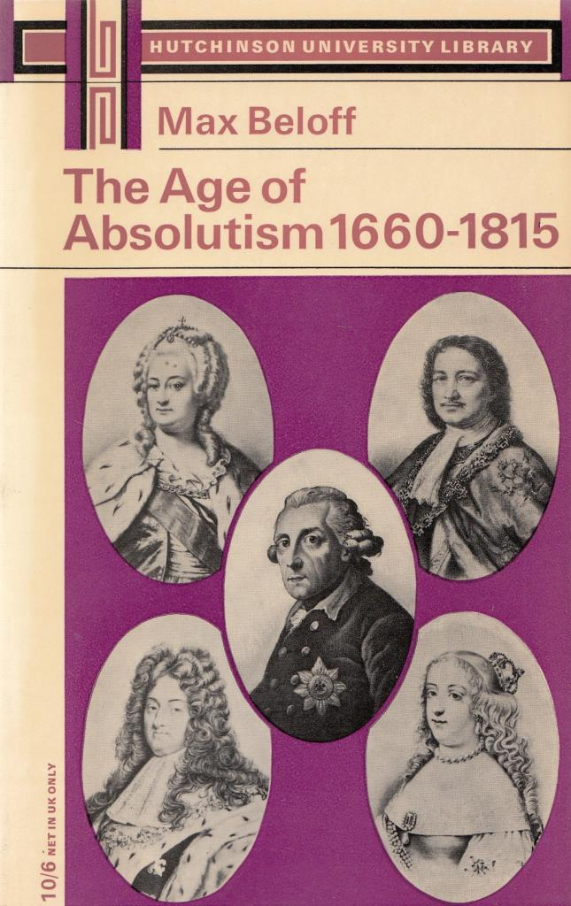 The Age of Absolutism - Beloff (Hutchinson University Library) - Paperback (image)