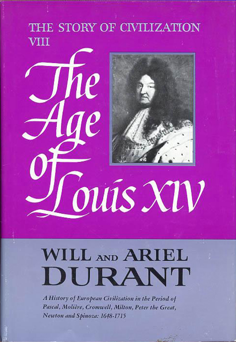 The Age of Louis XIV- Durant (The Story of Civilization) (image)