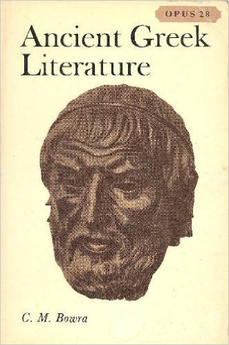 Ancient Greek Literature - C. M. Bowra (Opus Books) OUP, 1967 (image)