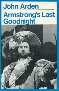 Armstrong's Last Goodnight by John Arden (Methuen Modern Plays) (front cover) (image)