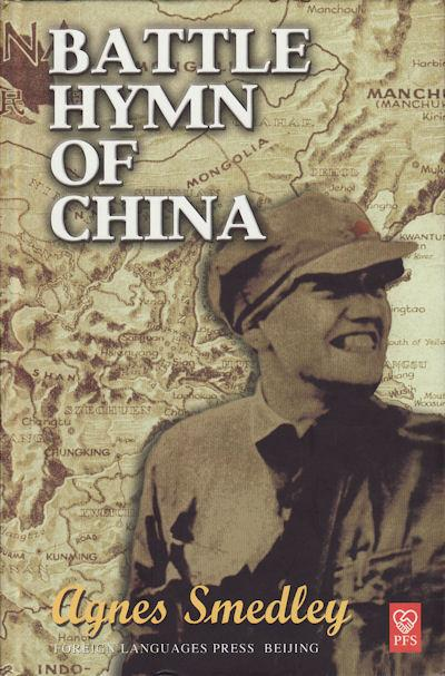 Battle Hymn of China - Smedley (Light on China/Foreign Languages Press) (images)