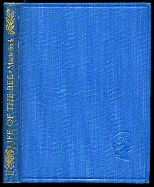 The Children's Life of the Bee - Maeterlinck (Dent/Kings Treasuries of Literature) (image)