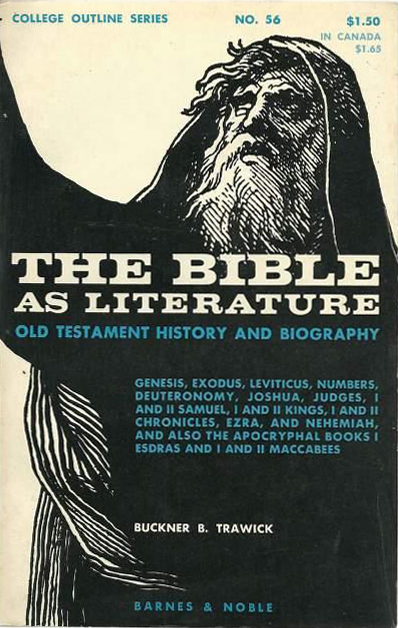 The Bible as Literature (Buckner B. Trawick) (College Outlines) (Barnes & Noble) (image