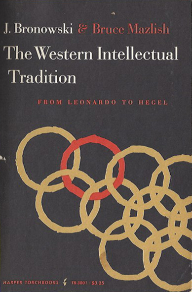 The Western Intellectual Tradition - J. Bronowski. 1962. TB 3001 (image)