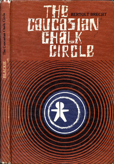 The Caucasian Chalk Circle - Brecht (Student Drama Series/Blackie) (image)