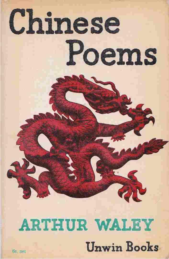 Chinese Poems (Arthur Waley (George Allen and Unwin) (Unwin Books) (image)