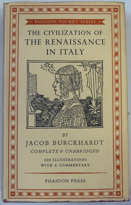 Civilization of the Renaissance in Italy - Burckhardt (Phaidon Pocket Series) (image)