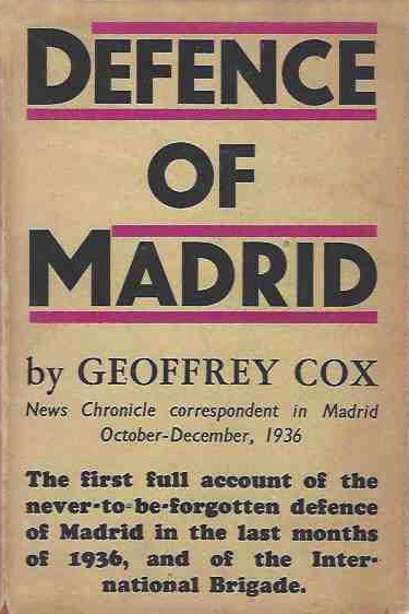 Defence of Madrid by G. Cox (Left Book Club/V. Gollancz) (image)