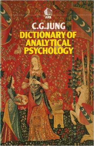 Dictionary of Analytical Psychology by C. G. Jung (Ark Paperbacks) (RKP) (images)