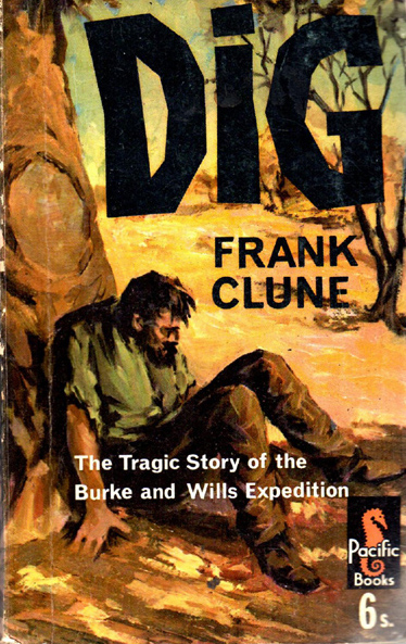 Dig by Frank Clune (Pacific Books) (image)