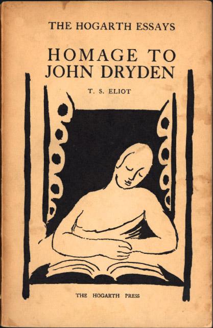 Hommage to John Dryden by T. S. Eliot (Hogarth Essays) (Hogarth Press) (image)