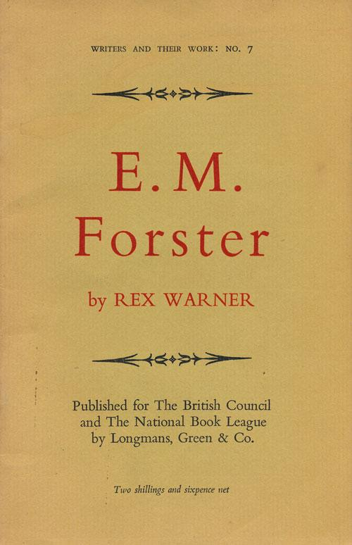 E. M. Forster (by Rex Warner) (Writers and Their Work) (image)