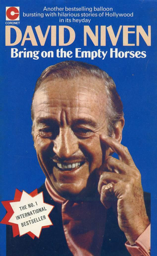 Bring on the Empty Horses (D. Niven) (Coronet Books/Hodder & Stoughton, 1977) (image)