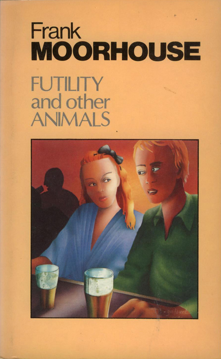 Futility and Other Animals - Moorhouse (Arkon Paperbacks/Angus & Robertson) (image)