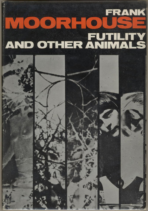 Futility and Other Animals - Moorhouse (Gareth Powell Associates, 1969) (image)
