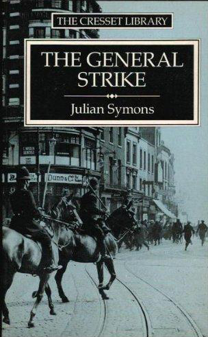 The General Strike (Julian Symons) (The Cresset Library) (image)