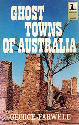 Ghost Towns of Australia - George Farwell (Seal Books) (image)