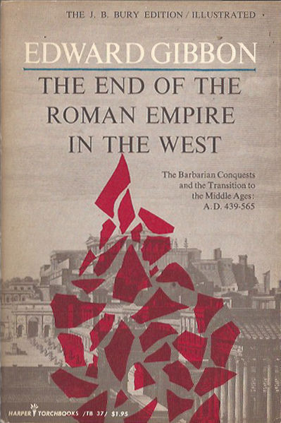 The End of the Roman Empire in the West - Edward Gibbon. 1958. TB 37 (image)