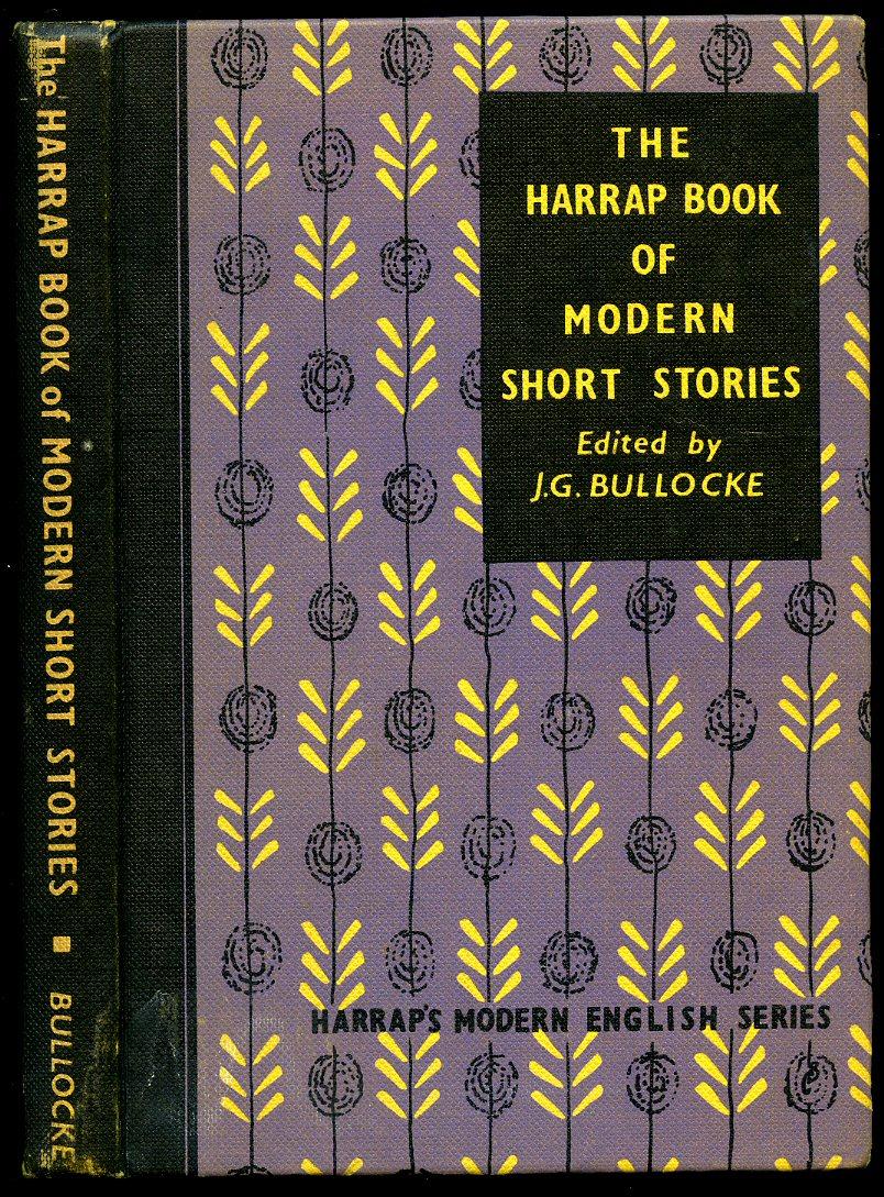 The Harrap Book of Modern Short Stories (J. G. Bullocke, ed.) (image)