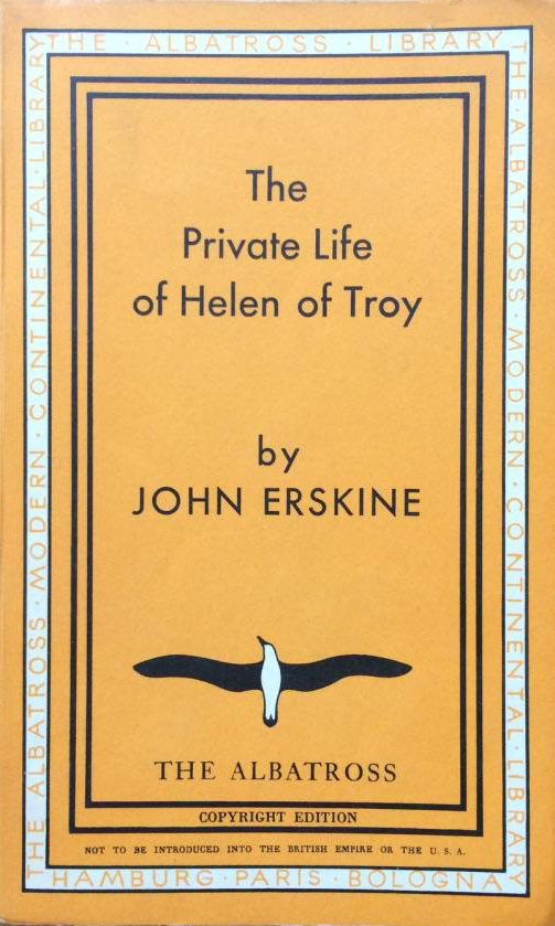The Private Life of Helen of Troy (Albatross Modern Continental Library) (image)