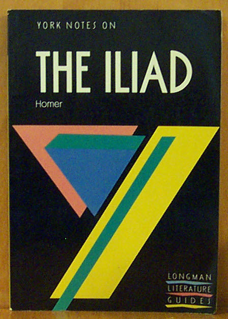 York Notes on The Iliad - Homer) (front cover) (image)