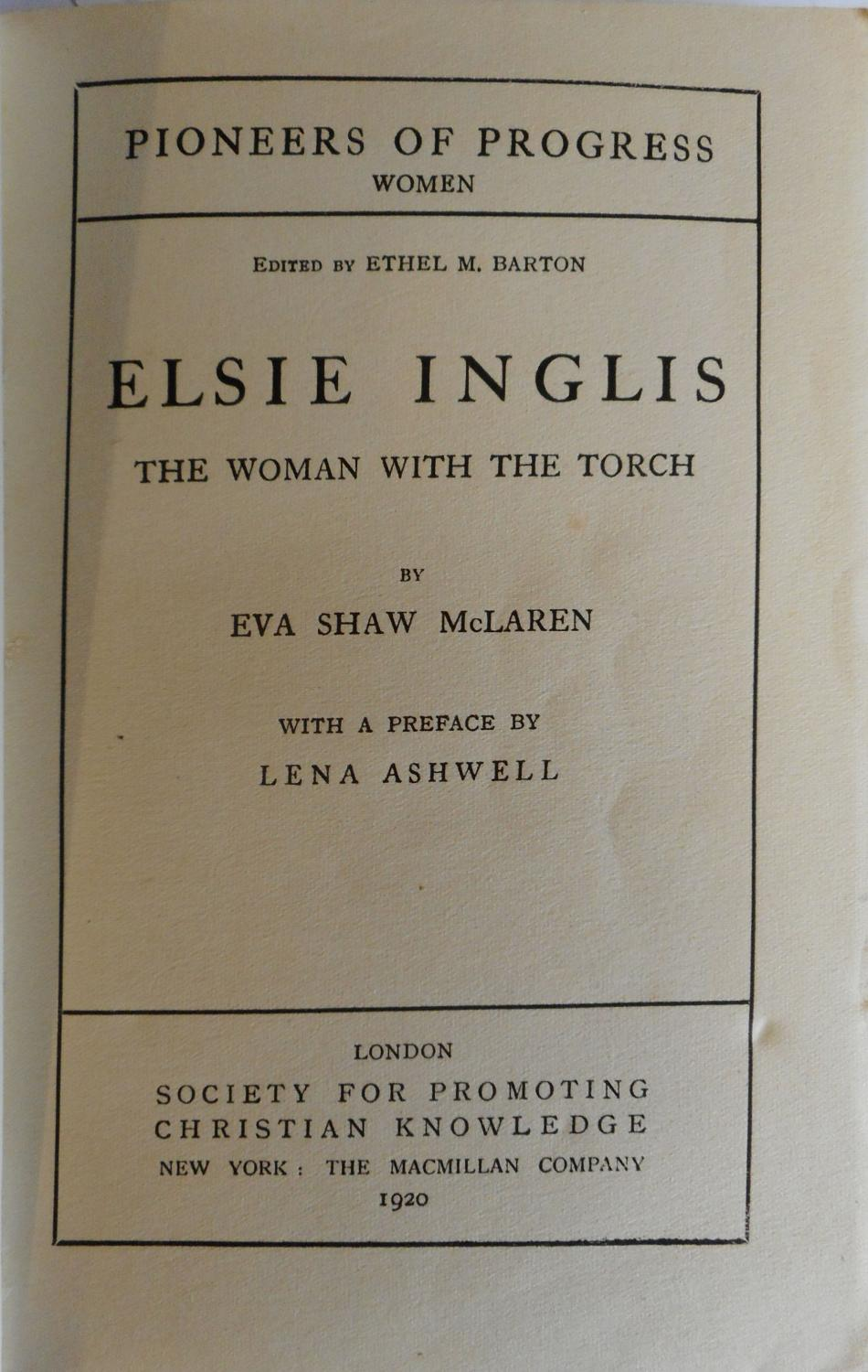 The Woman with the Torch - Elsie Inglis - title page (SPCK) (image)