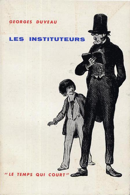 Les instituteurs (Microcosme/Le temps qui court) (Seuil, 1957) (image)