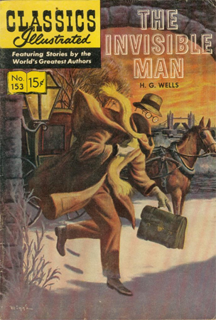 The Invisible Man (H. G. Wells) (Classics Illustrated, No. 153) (image)