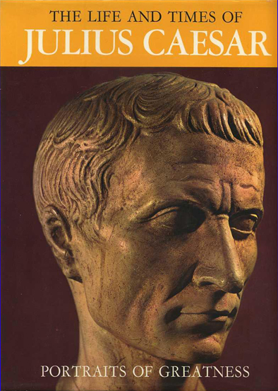 The Life and Times of Julius Caesar (Portraits of Greatness) (Hamlyn) (image)