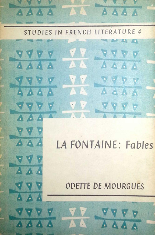 La Fontaine: Fables by Odette De Mourgues (Studies in French Literature) (E. Arnold) (image