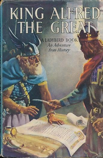 King Alfred the Great (An Adventure in History) (Ladybird Books) (image)