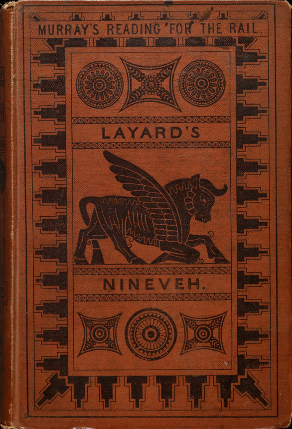 A Popular Account of Discoveries at Nineveh (Murray's Reading for the Rail/John Murray) (image))