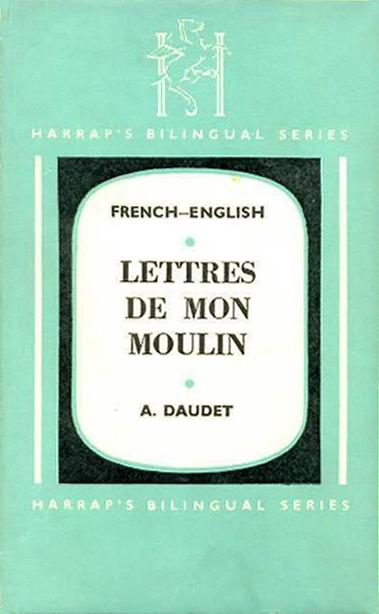 Lettres de mon Moulin (A. Daudet) (Harrap's Bilingual Series) (image)