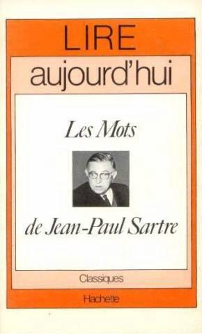 Les Mots de Jean-Paul Sartre (Lire aujourd'hui/Hachette) (image)