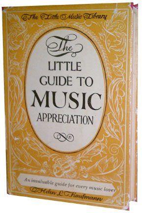 The Little Guide to Music Appreciation (The Little Music Library) (image)