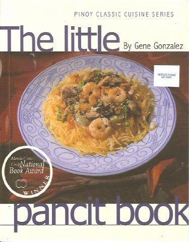 The Little Pancit Book - Gonzalez (Pinoy Classic Cuisine Series/Anvil Publishing) (image)