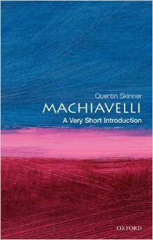 Macchiavelli: A Very Short Introduction by Quentin Skinner (OUP) (image)