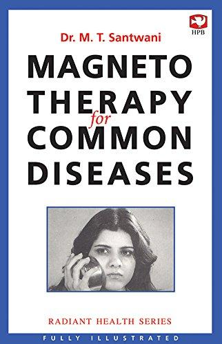 Magneto Therapy for Common Diseases (Radiant Health Series/Hind Pocket Books) (image)
