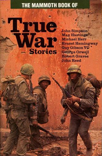 The Mammoth Book of True War Stories (Carroll & Graf) (image)