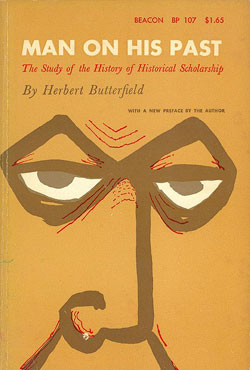 Man on his Past (H. Butterfield) (Beacon Paperbacks) (1960) (image)