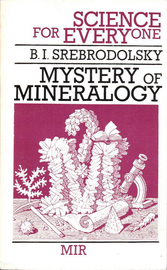 Mystery of Mineralogy (Science for Everyone/Mir) (image)