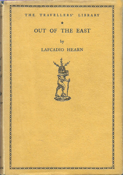 Out of the East (Lafcadio Hearn) (The Travellers' Library) (Jonathan Cape) (image)