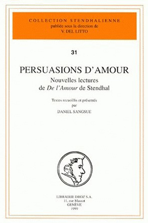 Persuasions d'amour (Collection Stendhalienne/Droz) (image)