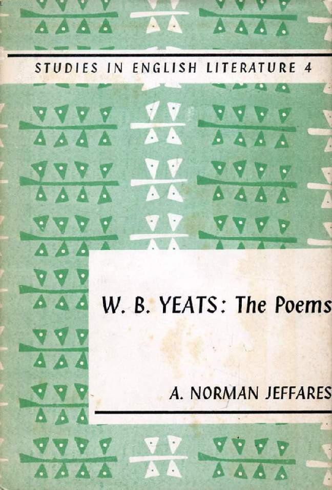 The Poetry of W. B. Yeats (Jeffares A. Norman) (Studies in English Literature) E. Arnold) (image)
