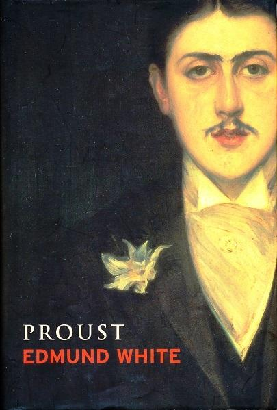 Proust by Edmund White (Lives) (Weidenfeld & Nicolson) (image)