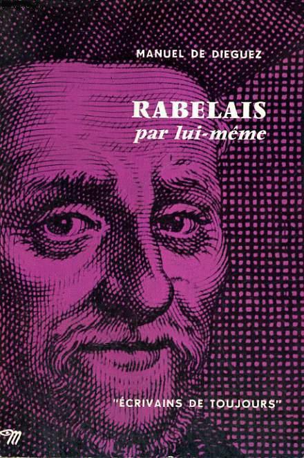 Rabelais par lui-meme (Ecrivains de toujours) (Seuil, 1960) (image)