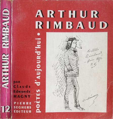 Arthur Rimbaud (Poetes d'au'jourd'hui, no. 12) (Seghers, 1954) (image)