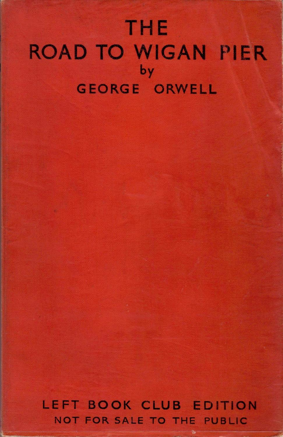 The Road to Wigan Pier - Orwell (Left Book Club/Victor Gollancz) (image)