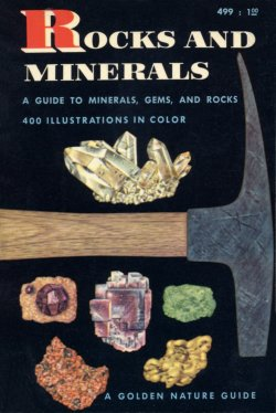Rocks and Minerals (Golden Guides) (images)