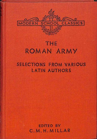 The Roman Army: Selections... (Macmillan/Modern School Classics) (image)